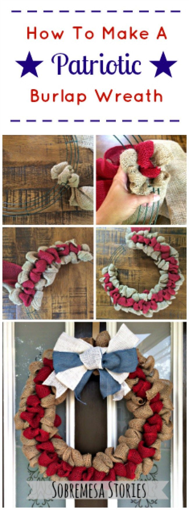 How To Make A Patriotic Burlap Wreath - Sobremesa Stories