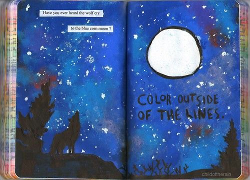 """"""" Home is behind, the world ahead """"   My wreck this journal - Color outside of the lines..."""