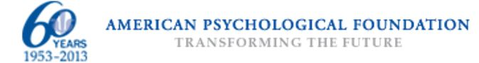 American Psychological Foundation Pre-College Psychology Grant Program. Grant program's goals are to improve the quality of high school education in psychology and encourage high-ability high school students to pursue careers in psychology. Grants of up to $20,000 annually. To be eligible, applicants must be an educational institution, nonprofit 501(c)(3) organization, or individual affiliated with a qualifying institution.