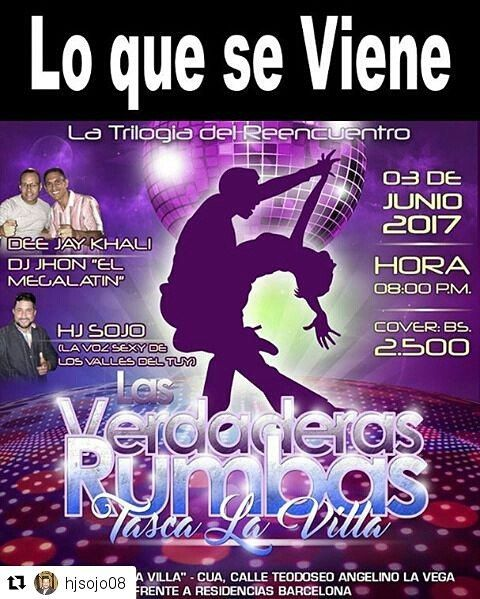 """#Repost @hjsojo08 with @repostapp  La exitosa Rumba LA TRILOGÍA DEL REENCUENTRO llega el próximo Sábado 3 de Junio a CUA!!!! Así como lo leen señores Dee Jay Khali Khali @deejaykhali  y Dj Jhon """"El Mega Latin de Caracas"""" llegan con su mejor repertorio musical salsero para bailar hasta que el cuerpo aguante y la animación como siempre a cargo de este servidor HJ Sojo """"La Voz Sexy de Los Valles del Tuy """"  LUGAR: Tasca La Villa. DIRECCIÓN: Cua Calle Teodoseo  Angelino La Vega frente a…"""