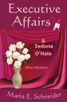 Executive Affairs, an ebook by Maria E. Schneider at Smashwords