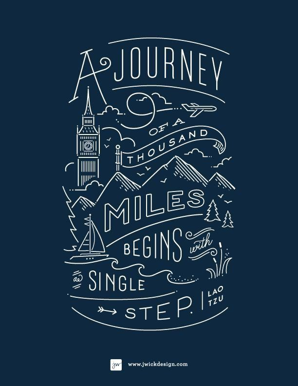 A Journey of a Thousand Miles Begins with a Single Step   Lao Tau  Motivational Quote   j wick design