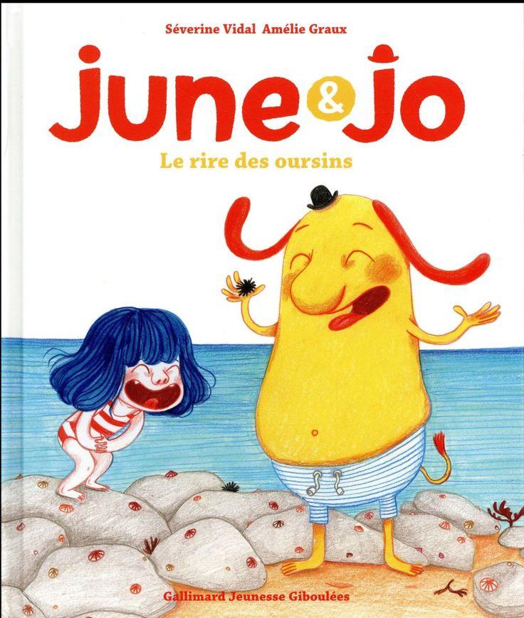 June et Jo ; le rire des oursins - Séverine Vidal, Amélie Graux - Gallimard-jeunesse - Grand format - Vivement Dimanche LYON