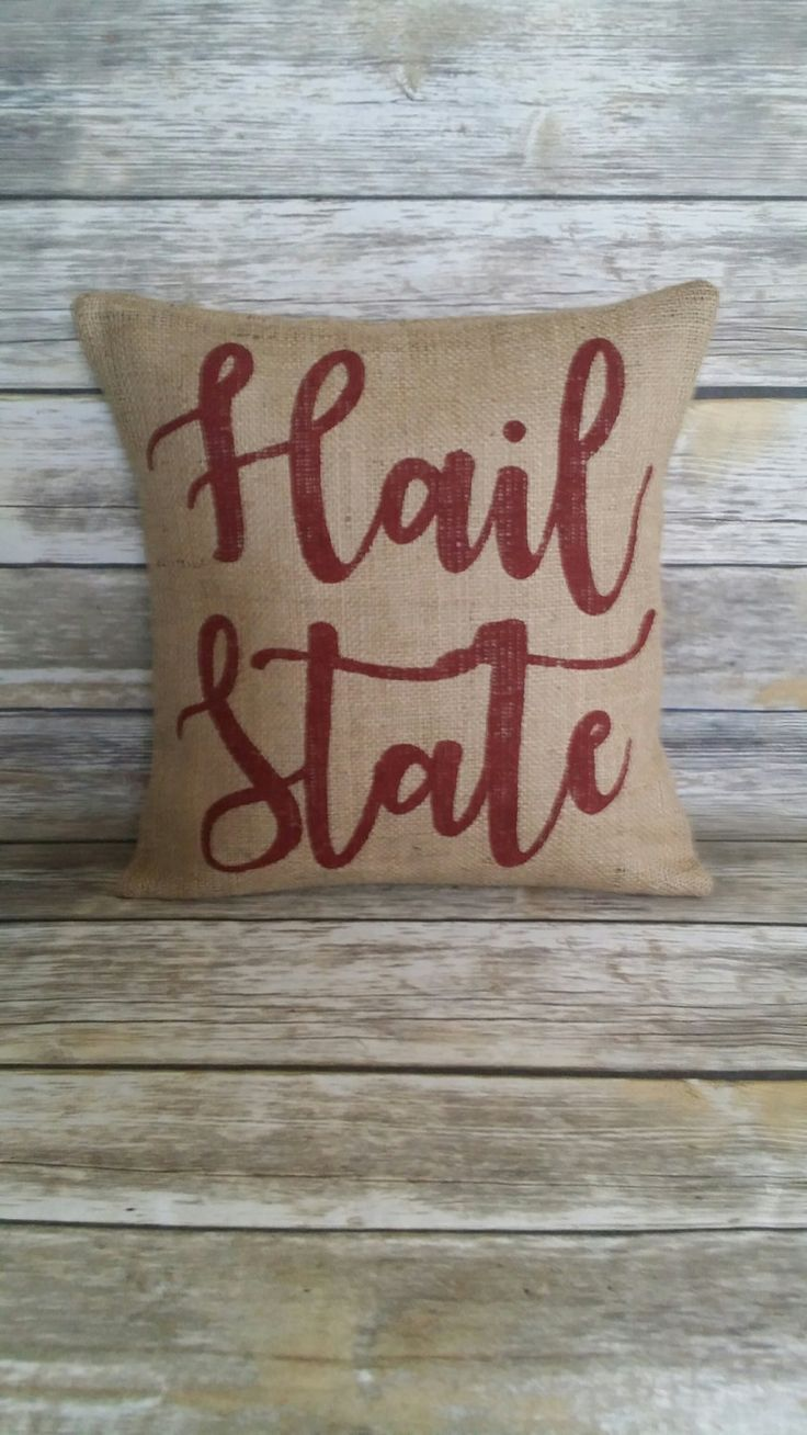 MSU Bulldogs, Hail State, Mississippi State, Hail State Pillow, Burlap Pillow, Burlap Pillow Cover, Dawgs, MSU, Mississippi, the south, home by RubyeBegonias on Etsy