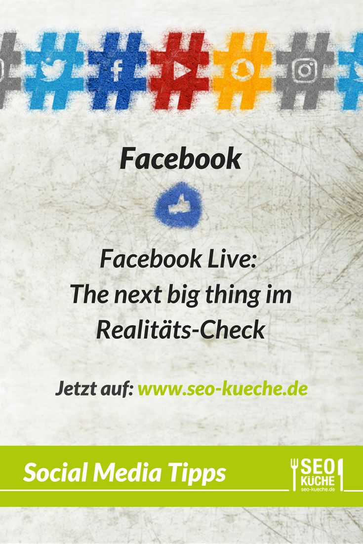 Facebook Live: the next big thing im Realitäts-Check | Facebook Tipps | Social Media Marketing