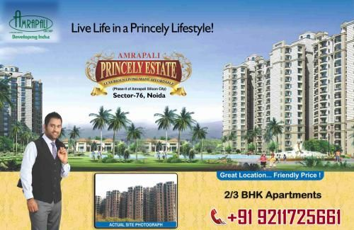 Amrapali Princely Estate is offerd for 2 and 3 BHK Apartements at Sector 76 Noida. It's Group provide modern architectural designs, amenities of lavish lifestyle and best location make the estate the most sought after property.