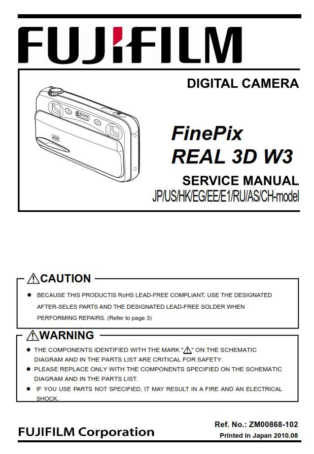 Fujifilm Finepix Real 3d W3 Digital Camera Service Manual Repair Guide Finepix Fujifilm Finepix Repair Guide