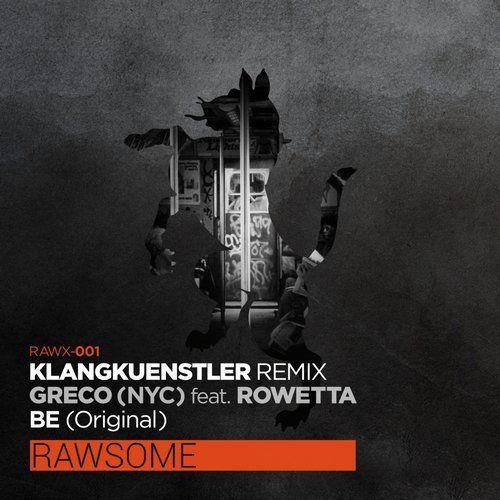 Be (Klangkuenstler Remix) from Rawsome Recordings on Beatport