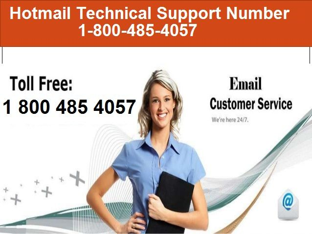 Hotmail Customer Service Support Number 1-800-485-4057, helps the users in resolving a large number of technical problems which they have to face on a regular basis. #Hotmail #Technical #Support #Number visit http://hotmailsupport.co/