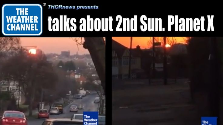 2nd Sun on the Weather Channel!?! WTF? Planet X? Nibiru? Jupiter?