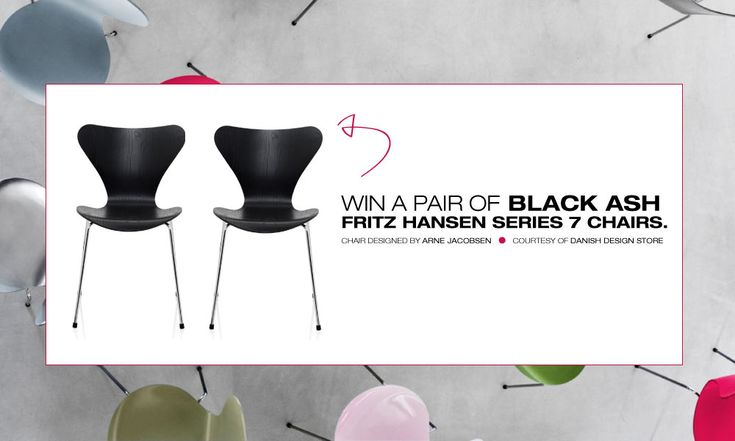 Win a pair of Arne Jacobsen-designed Fritz Hansen Series 7 chairs from Danish Design Store and take advantage of their amazing store-wide sale!