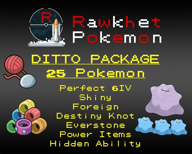 Breed the perfect Pokemon for your game with these Perfect 6IV Ditto! Bred Pokemon inherit IVs from the parent Pokemon and combined with a Destiny Knot, your offspring Pokemon will be at their maximum potential.  You will receive 25x Ditto spanning all natures. They will be holding the following hold items:  10x Destiny Knot 9x Everstone 1x Power Anklet 1x Power Band 1x Power Belt 1x Power Lens 1x Power Weight