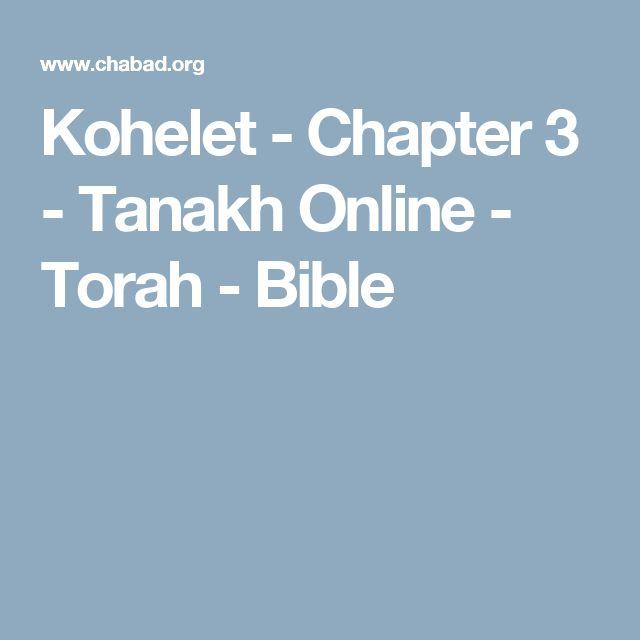 Kohelet - Chapter 3 - Tanakh Online - Torah - Bible