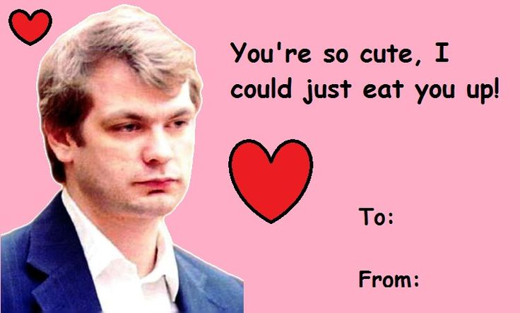 Großartig Serial Killer Valentines Day Cards   My Next Valentines Day Card For That  Special Someone