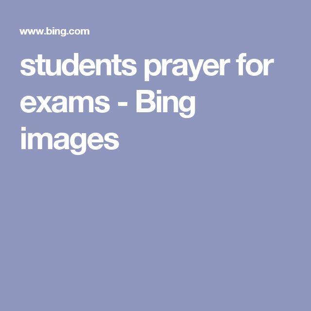 students prayer for exams - Bing images