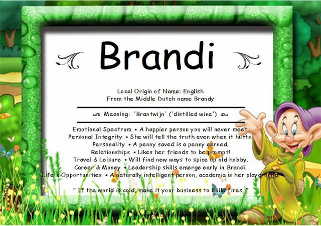meaning+of+the+name+Brandi | brandi local origin of name english from the middle dutch name brandy ...