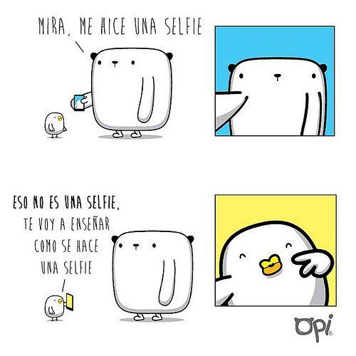 Te voy a enseñar como se hace una selfie...