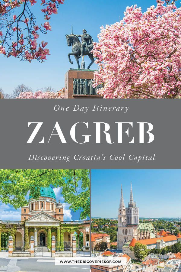 One Day In Zagreb Itinerary What To See Travel Tips In 2020 Croatia Travel Croatia Travel Guide Europe Travel Destinations
