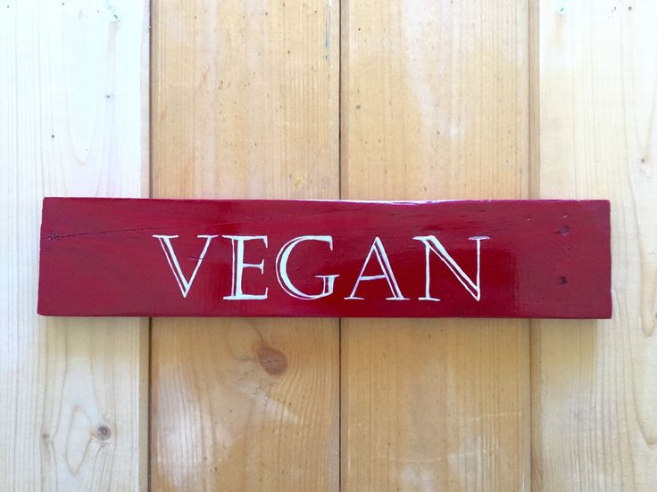 Vegan Sign - Reclaimed Wood Hand Painted indoor/outdoor sign - shelf sitter option- Vegan wall hanging - Rustic Vegan Sign - Red Vegan Sign by SunStroked on Etsy