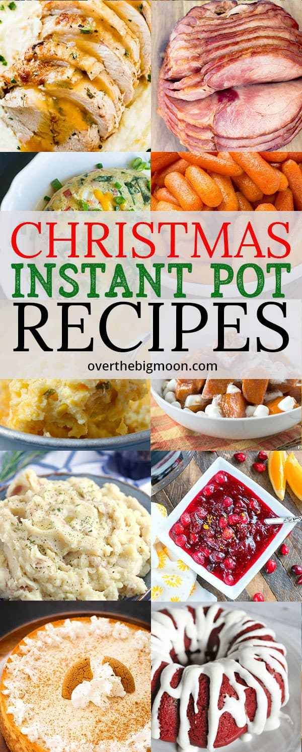 Instapot Christmas 2020 CHRISTMAS INSTANT POT RECIPES in 2020 | Christmas food dinner