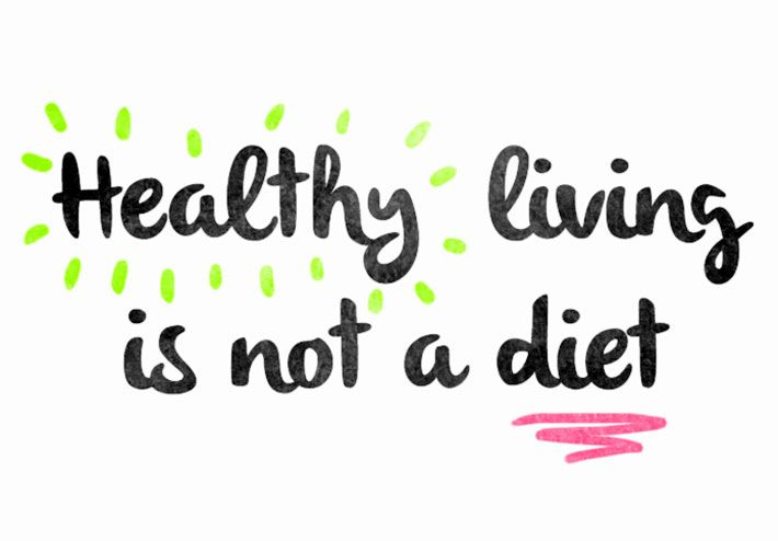 Why Healthy Eating Doesn't Mean Dieting
