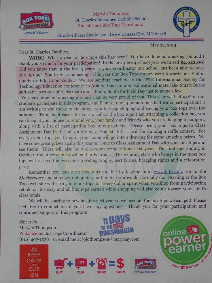 """Here is my end of the year~ Save over summer letter to our families for the 2013-2014 school year.  Each letter came with a list of participating products and a Ziploc baggie with a sticker on it that has the Box Tops Logo, our School Logo and says """"I'm saving Box Tops for St. Charles.  I send this letter out about a week and a half before school is out so it does not get lost in the piles of paper that come home at the end of the school year."""