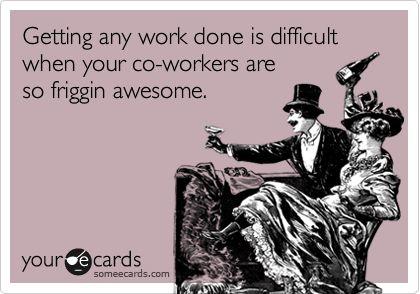 Love me my coworkers!