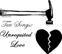 """I take a look at ten great songs that concern themselves with the popular lyrical topic of unrequited love. I figured the feature would fit best on a Monday. The word 'unrequited' is defined as: unanswered: not returned in kind; """"unrequited (unanswered) love"""". It has been a feeling experienced by many people, particularly many famous …"""