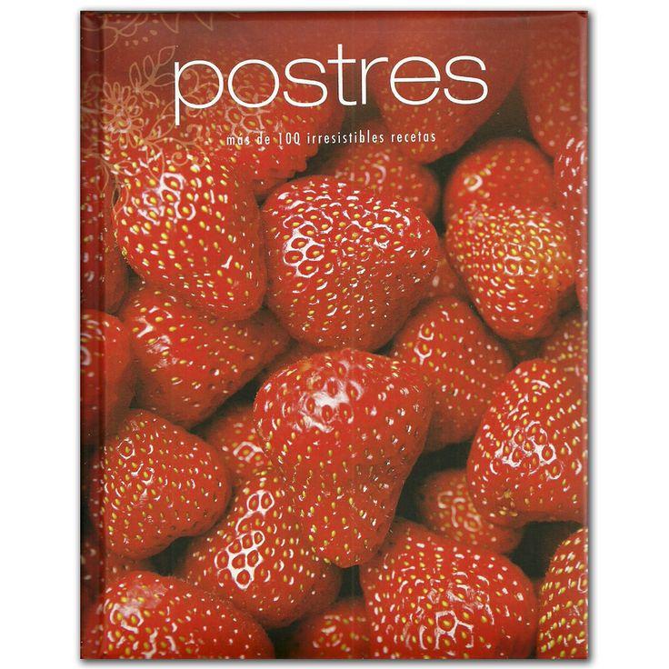 Libro Postres. Más de 100 irresistibles recetas -  Terry Jeavons - Grupo Planeta  http://www.librosyeditores.com/tiendalemoine/3483-postres-mas-de-100-irresistibles-recetas-9781407585031.html  Editores y distribuidores