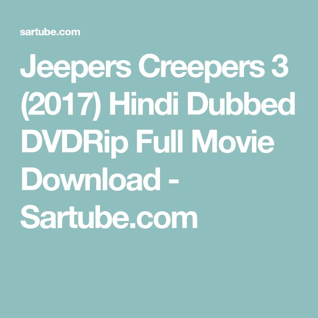 Jeepers Creepers 3 (2017) Hindi Dubbed DVDRip Full Movie Download - Sartube.com