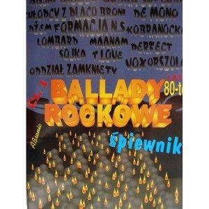 Ballady rockowe, lata 80-te śpiewnik