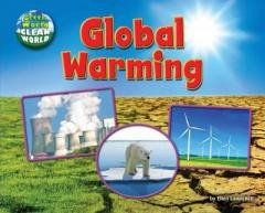 Global Warming (Green World, Clean World) Regular price$ 23.93 Add to Cart Provides information about global warming, discussing its causes, effects, and possible solutions.