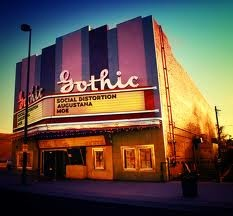 The Gothic Theater, Denver, CO - I lived behind the Gothic when I was born.