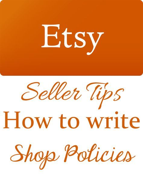 How to write Etsy Shop Policies