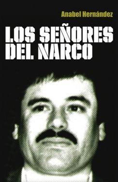 LOS SEÑORES DEL NARCO es una descarnada crónica sobre las alarmantes complicidades de los altos círculos políticos, policiacos, militares y empresariales con el crimen organizado.