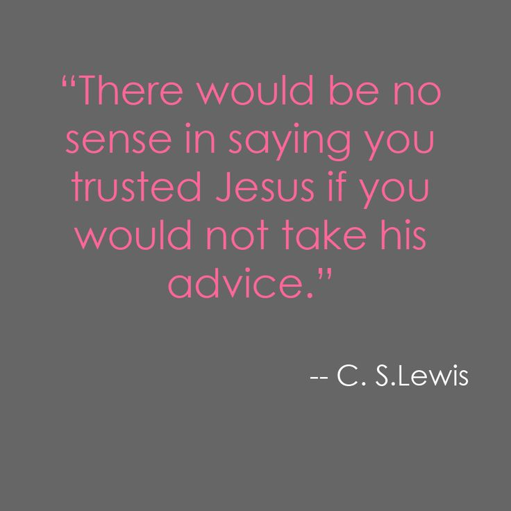 very very true...: Remember This, Trust Jesus, Lewis Quotes, Truth, Cslewis, Thought, So True, Cs Lewis, C S Lewis
