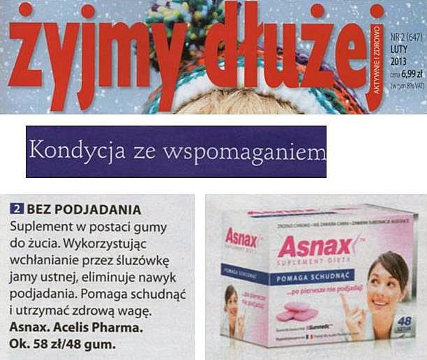 """Żyjmy Dłużej, luty 2013. Magazyn Żyjmy dłużej, poświęcony racjonalnemu odżywianiu, aktywności i szeroko pojętemu zdrowemu trybowi życia, umieścił Asnax™ w dziale """"Kondycja ze wspomaganiem"""". Magazyn docenił nasz produkt za szybkie wchłanianie, dzięki oddziaływaniu na śluzówkę jamy ustnej i skuteczną pomoc w zachowaniu zdrowej wagi."""