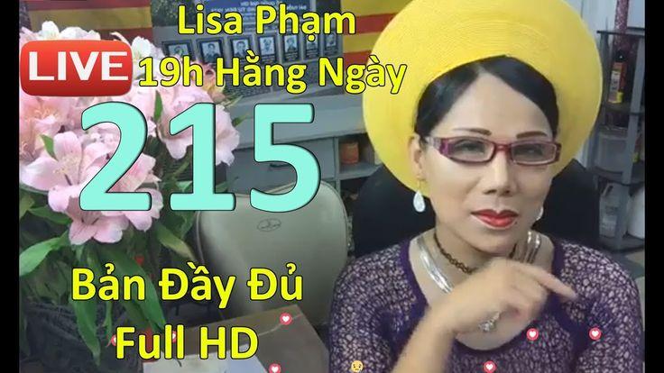 Khai Dân Trí - Lisa Phạm Số 215 Live stream mới nhất ngày 5/8/2017 - YouTube