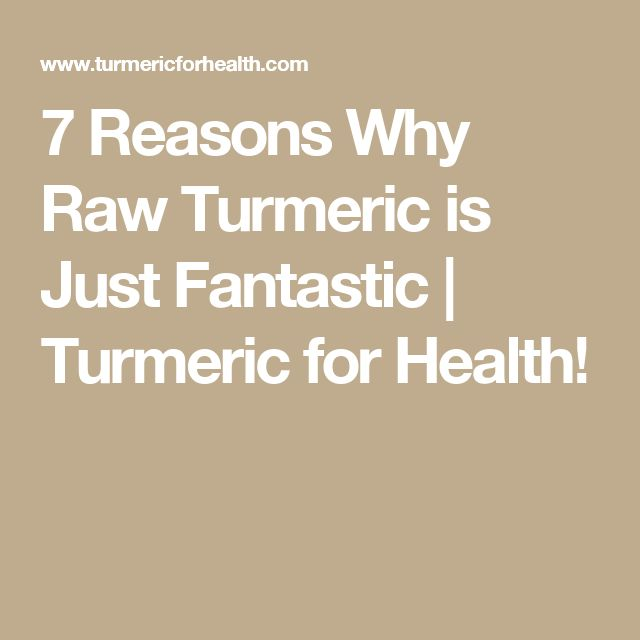 7 Reasons Why Raw Turmeric is Just Fantastic | Turmeric for Health!