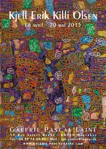Galerie Pascal Lainé, Ménerbes : Affiche de l'exposition Kjell Erik Killi Olsen - 2015
