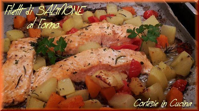Cortesie In Cucina: Filetti di Salmone al forno