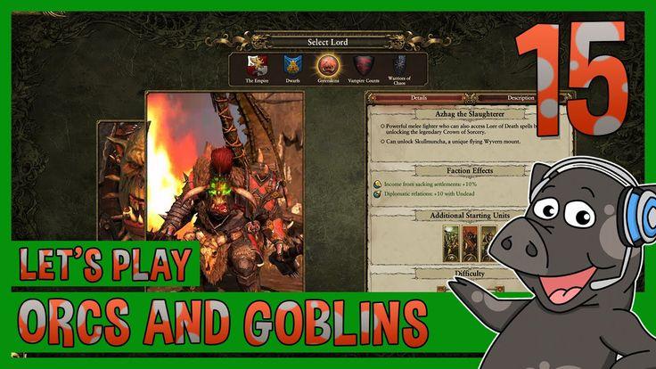 Total War: Warhammer - Lets Play Greenskins Campaign Ep 15 (Hard) - 'UMM...