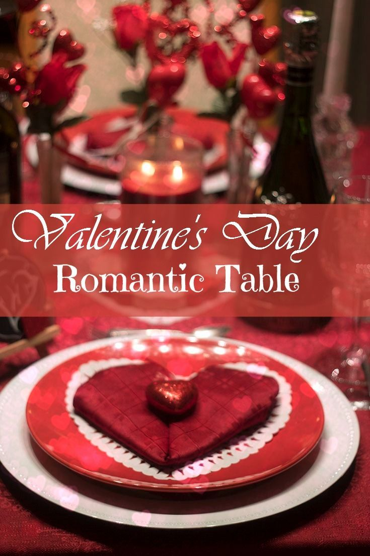 Valentine S Day Table And Heart Napkins Across The Boulevard Valentine S Day Table And Heart Na Romantic Table Romantic Dinner Tables Valentines Day Dinner