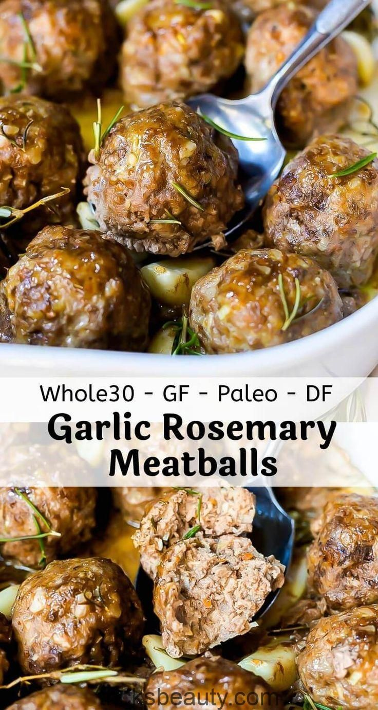 These Garlic Rosemary Whole 30 Meatballs Are A Simple Nutritious