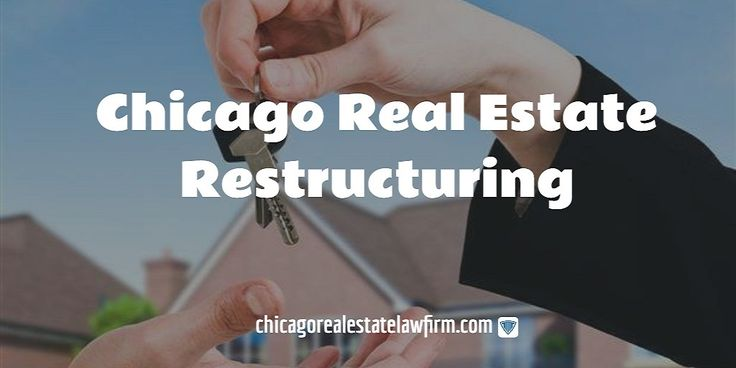 Chicago real estate restructuring: choosing the right attorney. Contact us today!   #RealEstateRestructuring #LegalSolutions #ChicagoRealEstateLawFirm