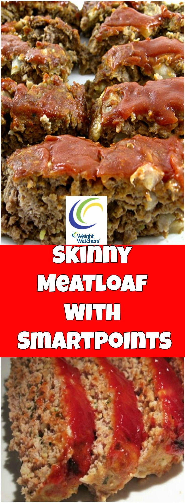 Skinny Meatloaf 6 Weight Watchers SmartPoints (Weight Watchers Beef Recipes)