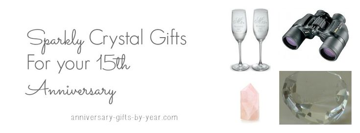 Crystal Wedding Anniversary Gifts For Her: 17 Best Images About 15th Anniversary Gift Ideas On
