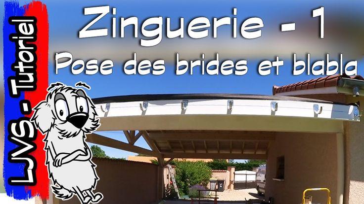Tuto Zinguerie 1 - Pose des brides et blabla - LJVS