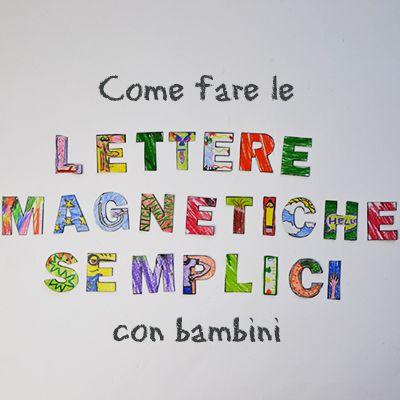 Unisci l'amore di bambini per colorare con quello per calamite! Questo tutorial fa vedere come fare le lettere magnetiche con bambini. Lettere scaricabili!