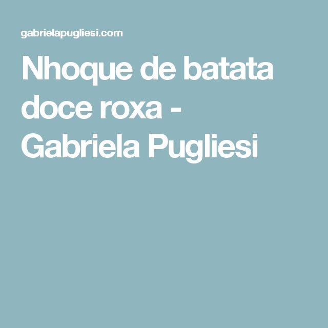 Nhoque de batata doce roxa - Gabriela Pugliesi